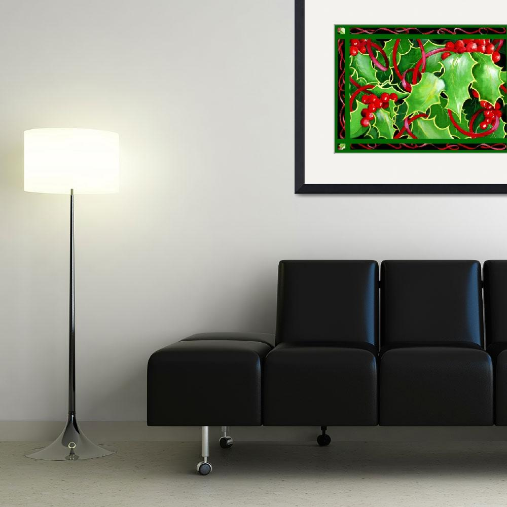 """""""Christmas Holly and Berries&quot  (2009) by janlan44"""