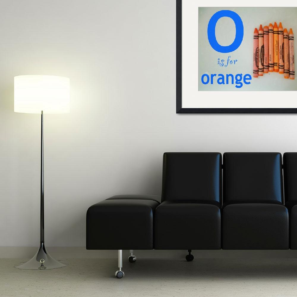 """""""O is for Orange&quot  (2009) by mkcphotography"""