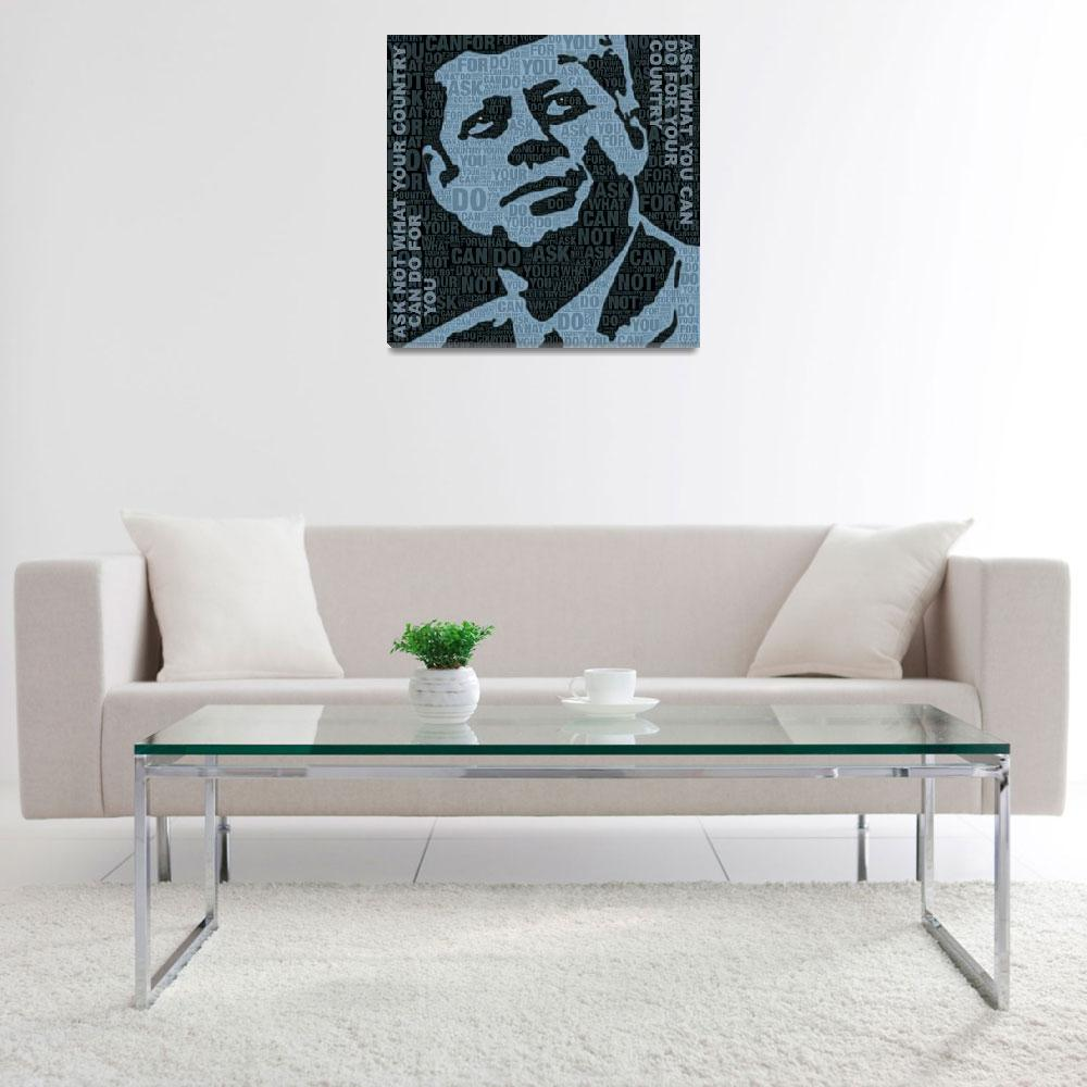 """""""John F Kennedy and Quote""""  (2018) by RubinoFineArt"""