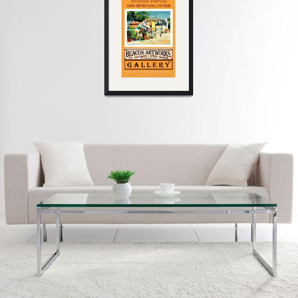 """""""Riccoboni Paintings San Diego Collection Poster""""  (2009) by RDRiccoboni"""