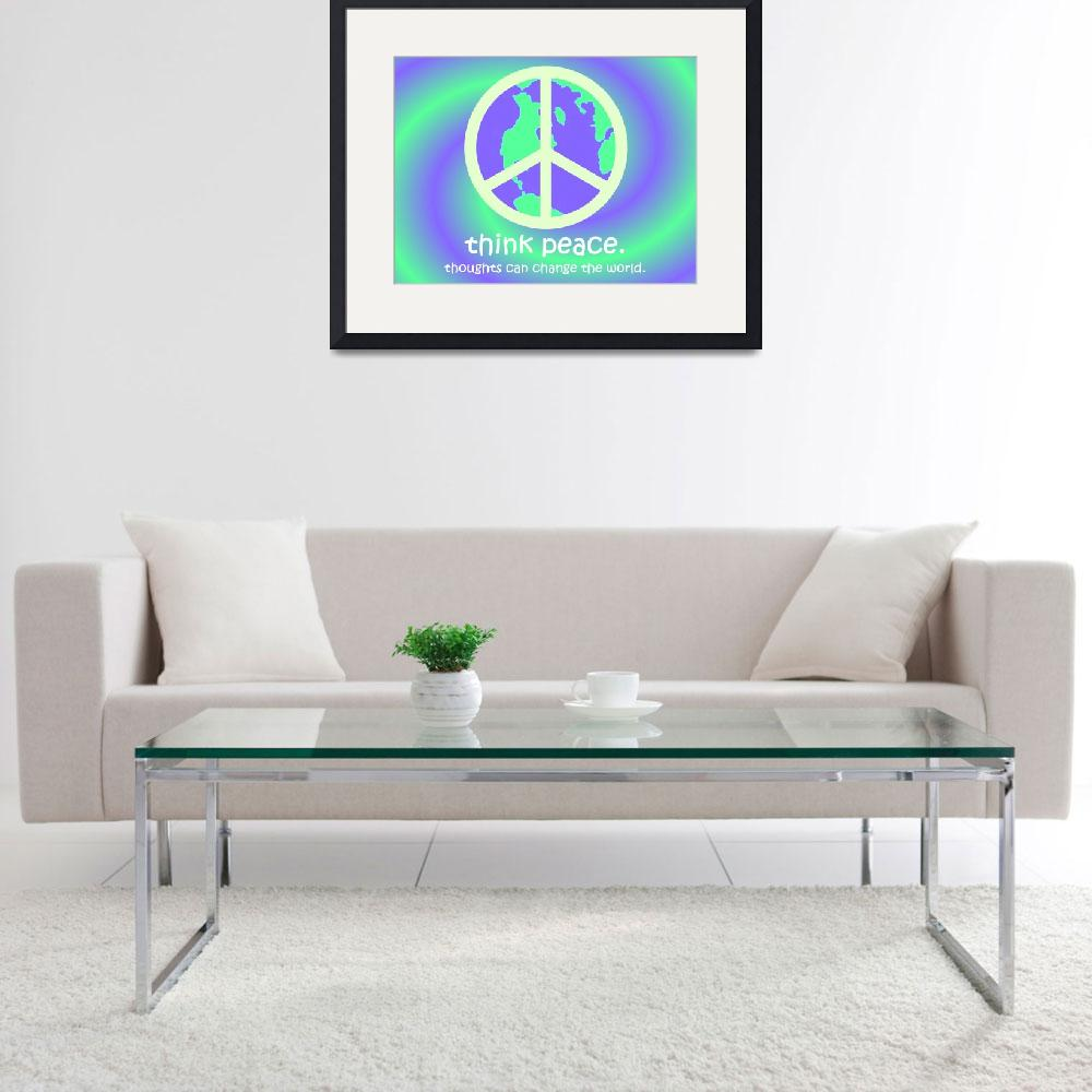 """""""Think Peace&quot  by TurtleDoveCreations"""