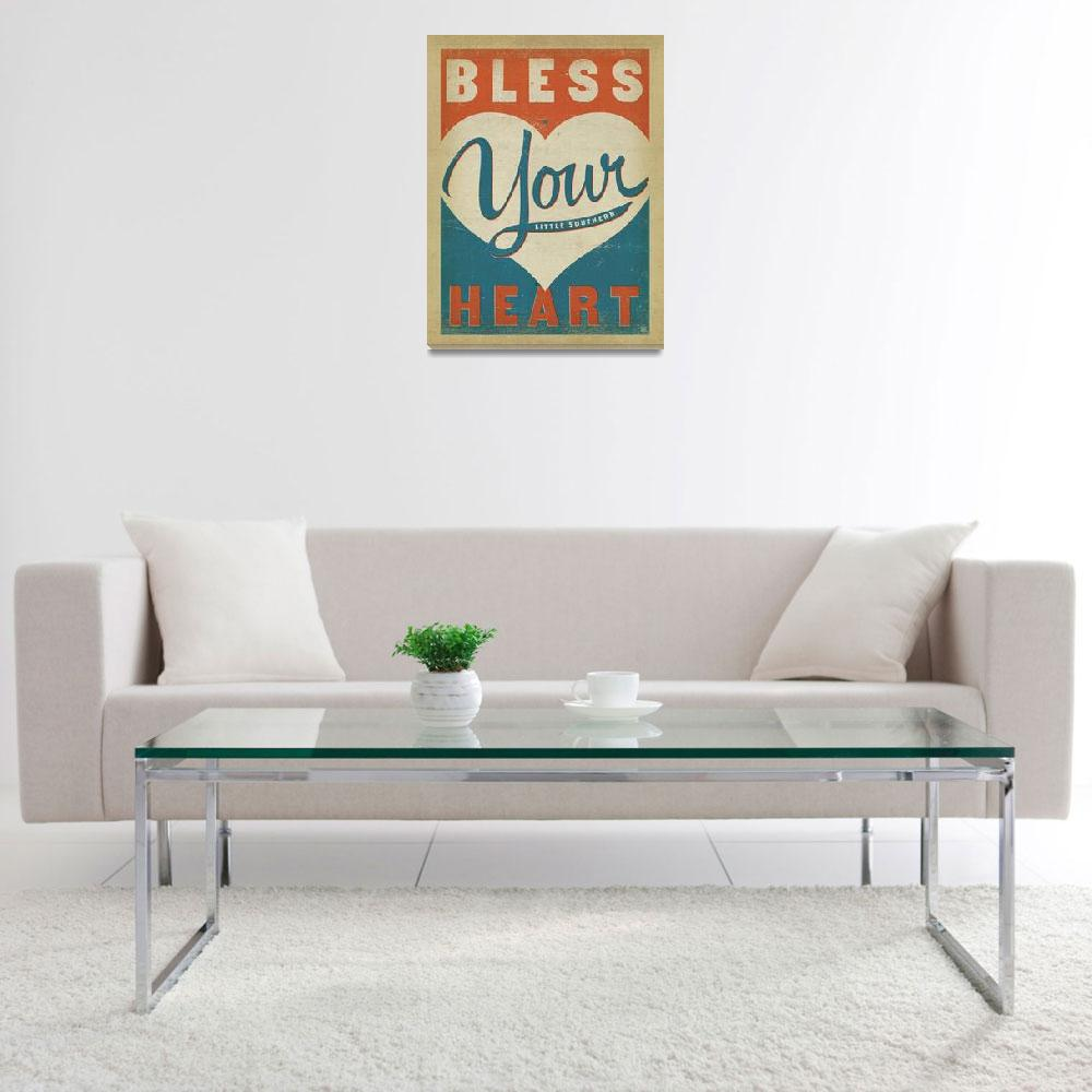 """""""Bless Your Heart&quot  by artlicensing"""