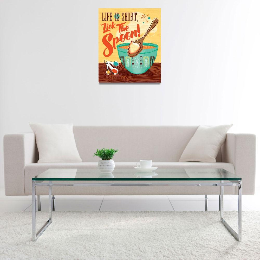 """""""Mid-Century Poster - Life Is Short, Lick The Spoon&quot  (2017) by DianeDempseyDesign"""