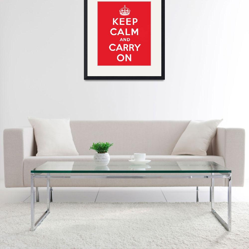 """Keep Calm and Carry On&quot  (1939) by fineartmasters"