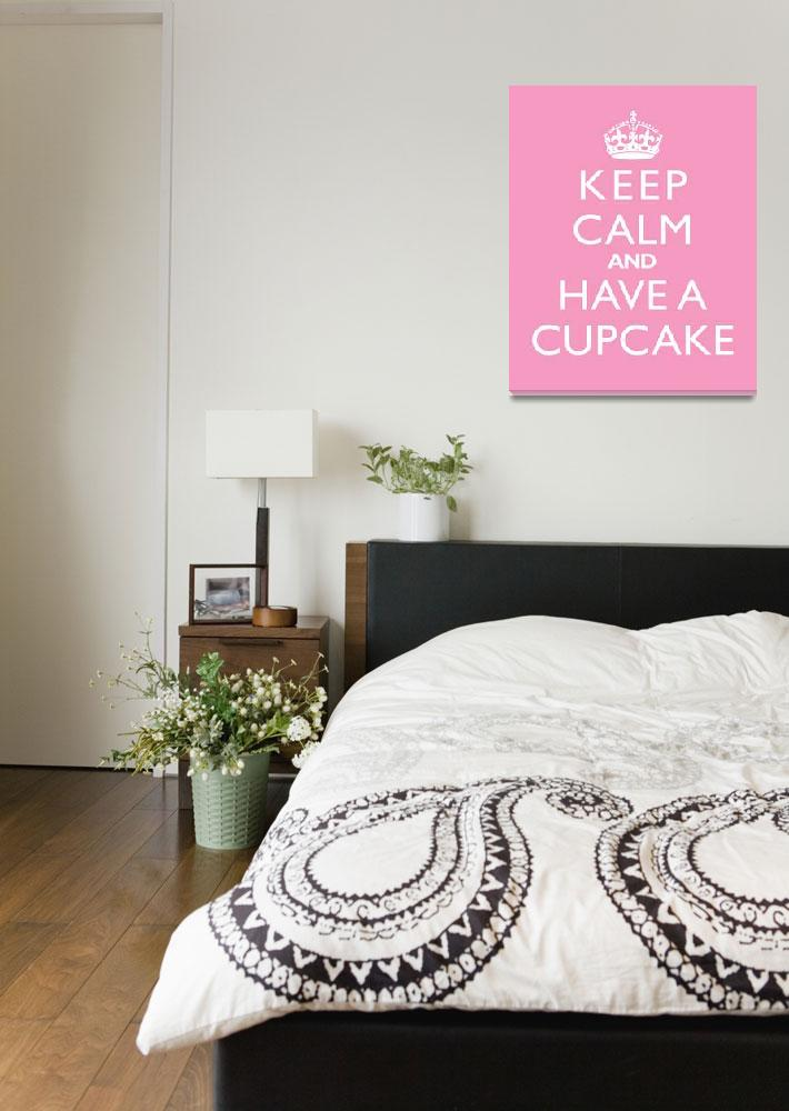 """""""Keep Calm and have a cupcake PINK&quot  by cjprints"""