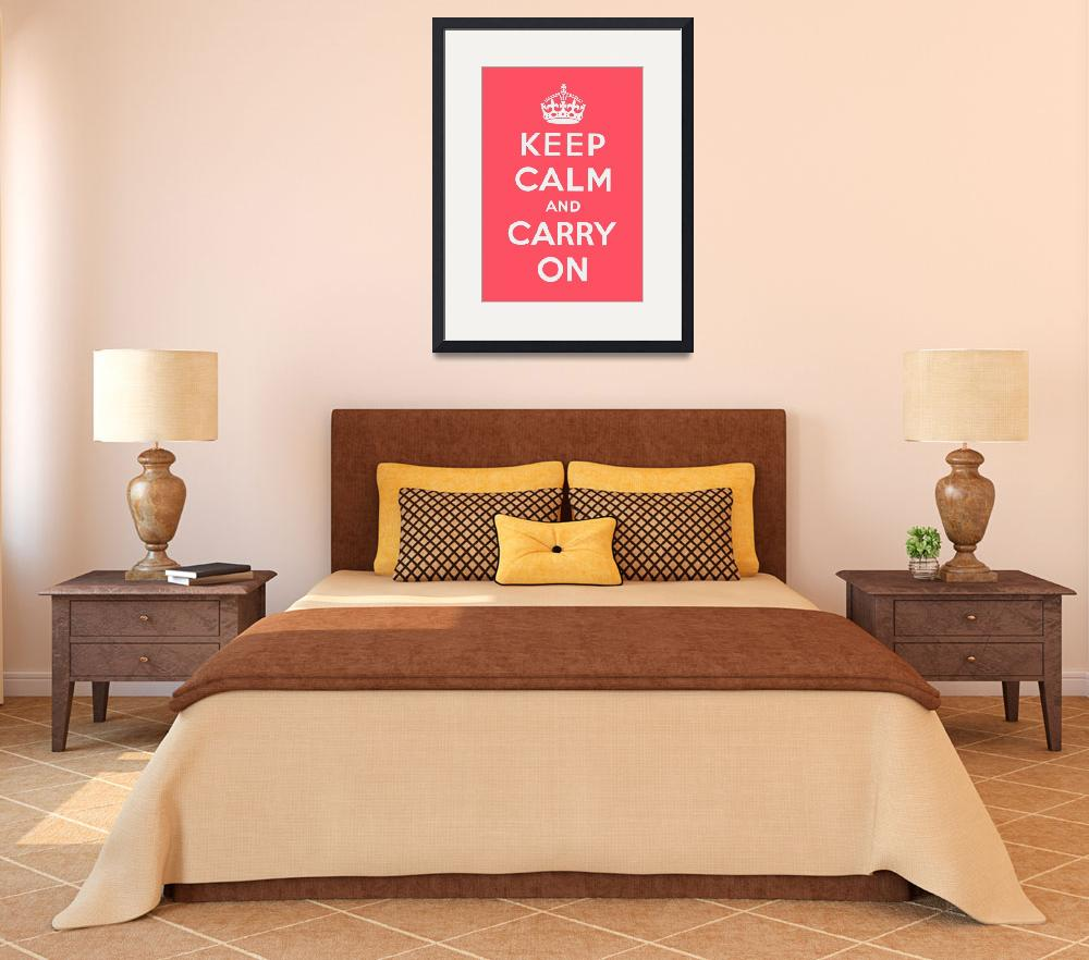 """Pink Keep Calm And Carry On""  by oldies"