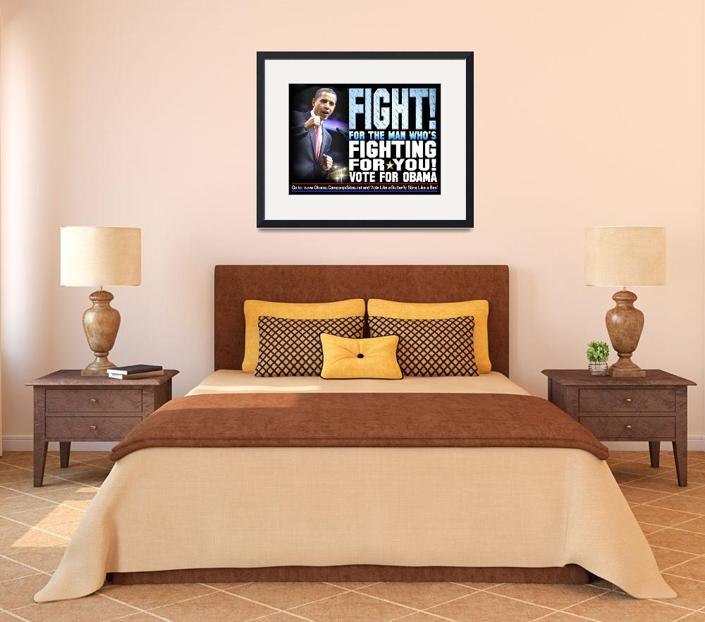 """Fight for Obama&quot  (2012) by DonThornton"