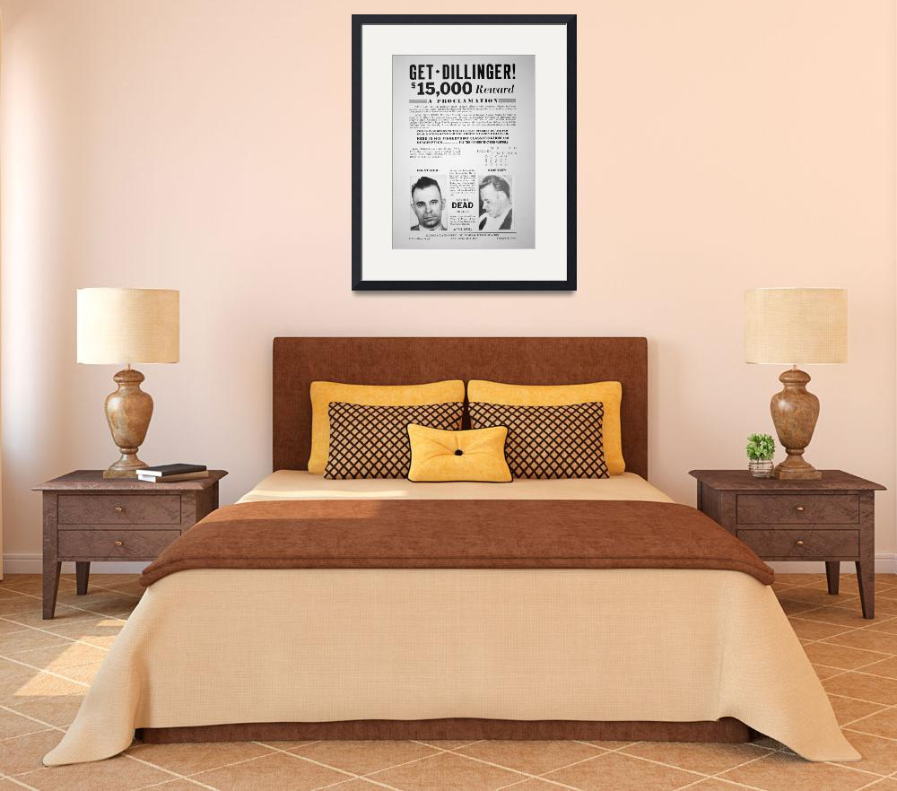 """""""Reward Poster for John Dillinger""""  by fineartmasters"""
