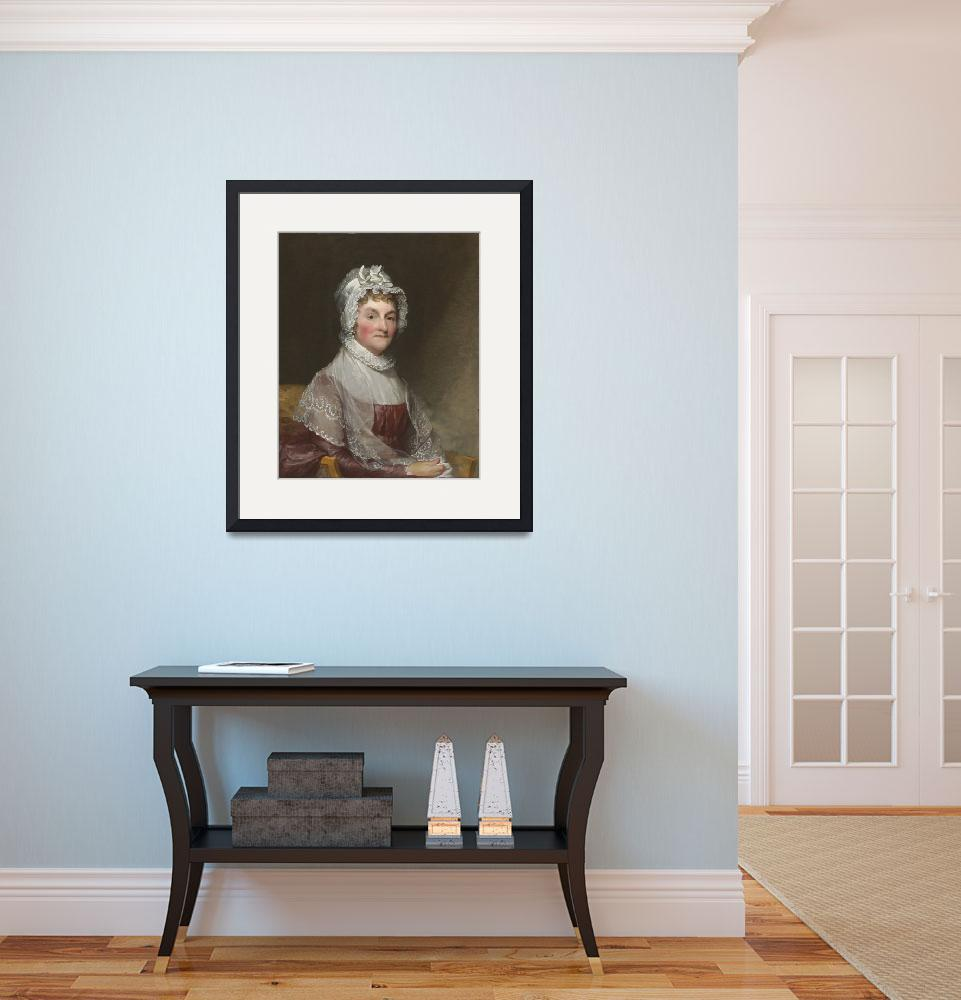 """Abigail Smith Adams (Mrs. Adams) by Gilbert Stuart&quot  by BSharp"