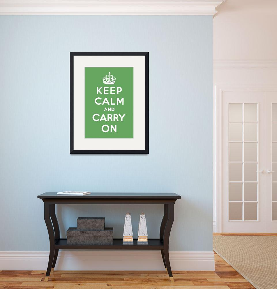 """""""Green Keep Calm And Carry On 8&quot  by oldies"""