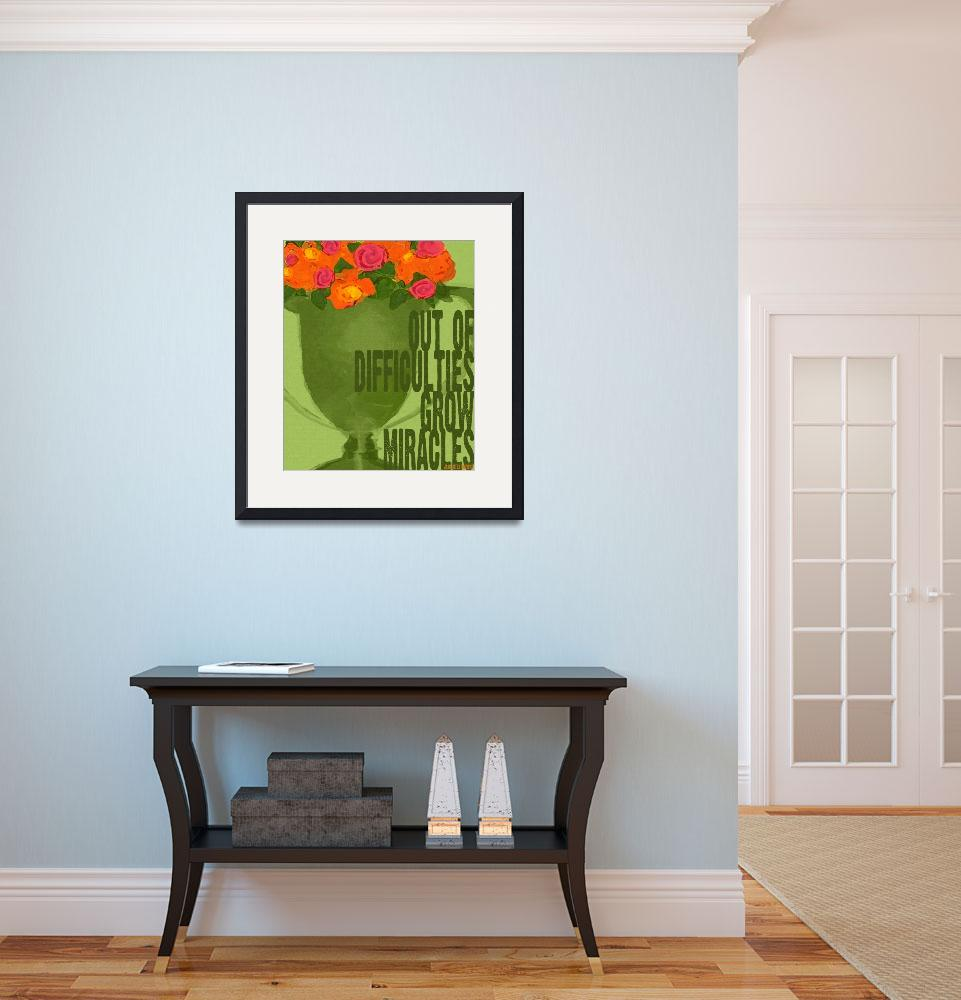 """""""ROSES IN GREEN TROPHY - OUT OF DIFFICULTIES GROW M&quot  (2009) by lisaweedn"""