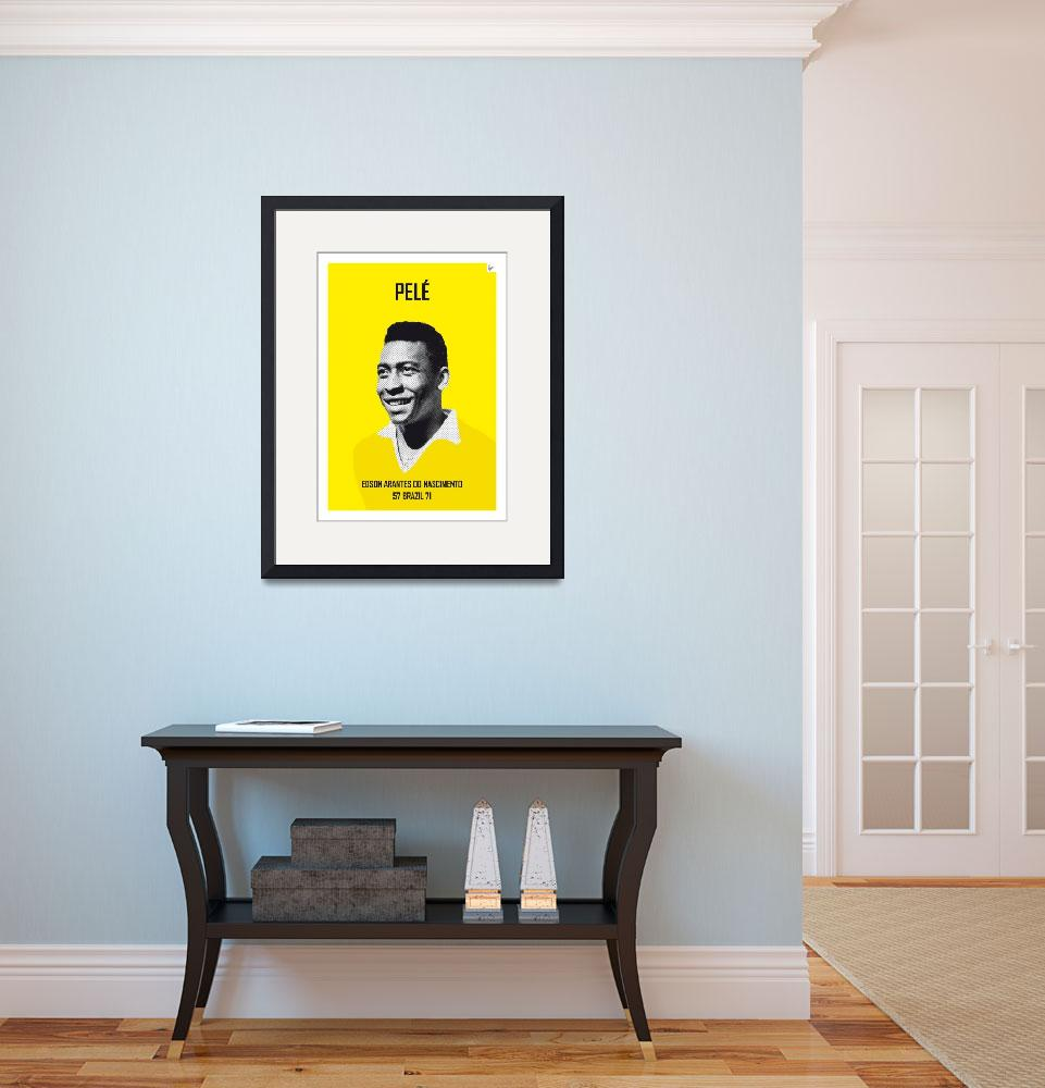"""""""My PELE soccer legend poster&quot  by Chungkong"""