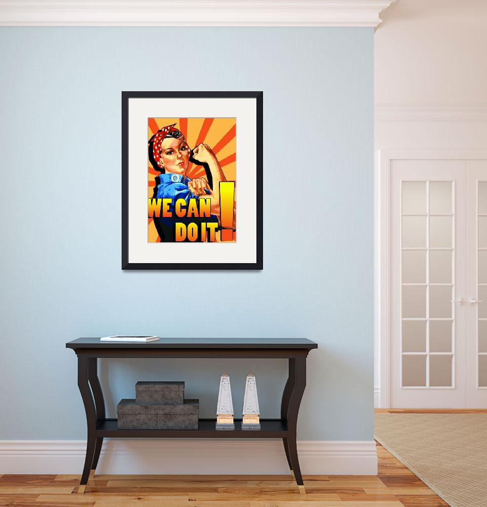"""""""Rosie the Riveter poster&quot  (2009) by koyasuddin"""
