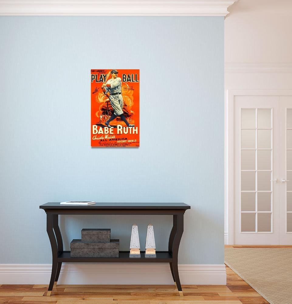 """""""Play Ball, Babe Ruth Vintage Movie Poster""""  by FineArtClassics"""