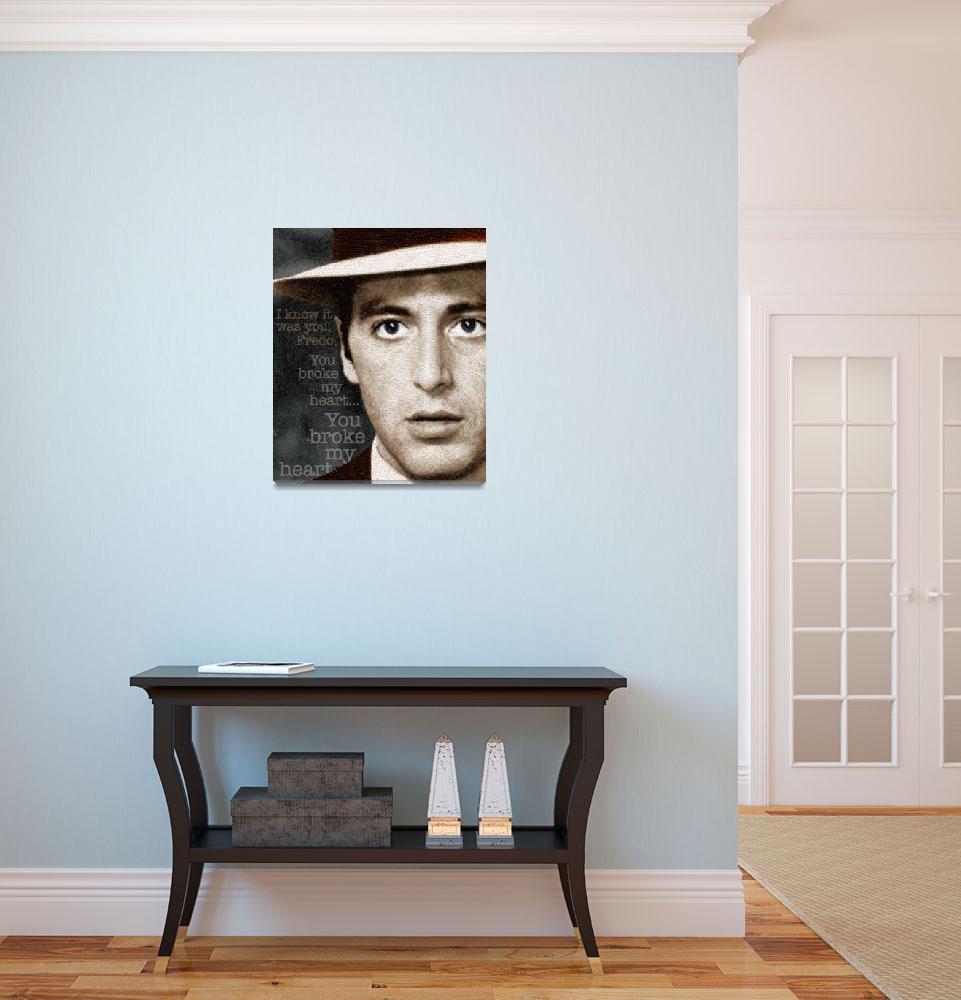"""Al Pacino as Michael Corleone and Fredo Quote&quot  (2014) by RubinoFineArt"