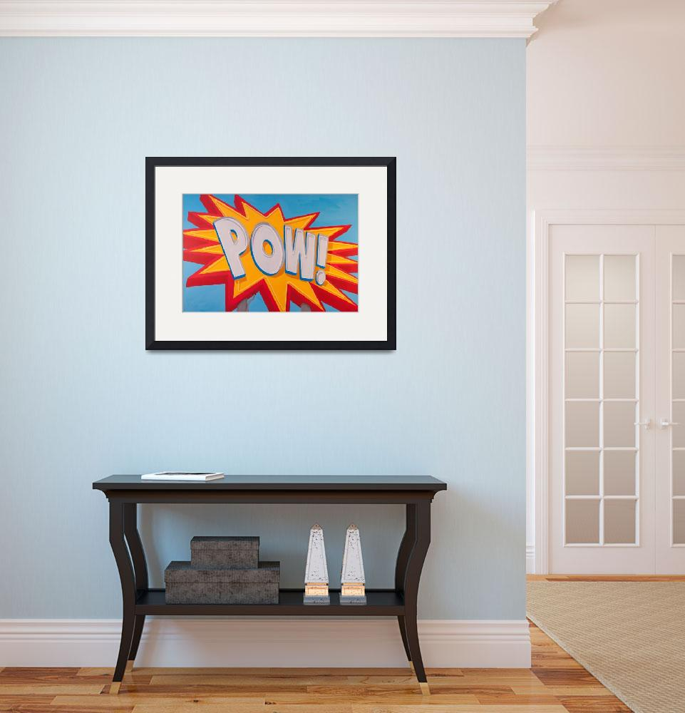 """""""POW!&quot  (2014) by patrickparks"""