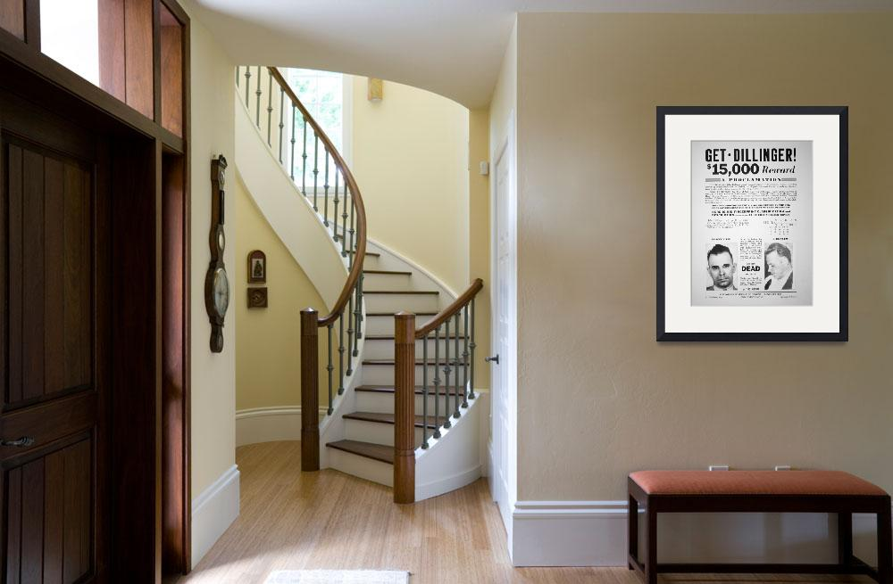 """""""Reward poster for John Dillinger, 1933 (print)""""  by fineartmasters"""