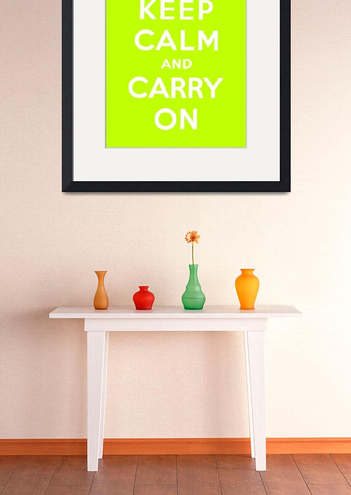 """Green Keep Calm And Carry On 1&quot  by oldies"