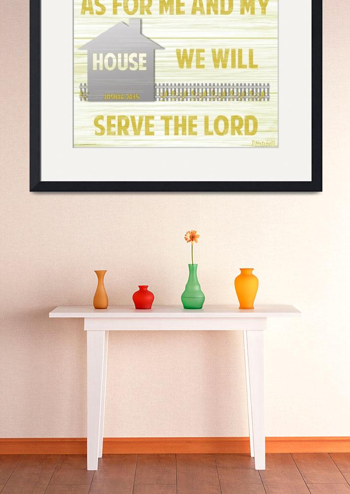 """As For Me And My House We Will Serve The Lord&quot  (2013) by TruthJC"