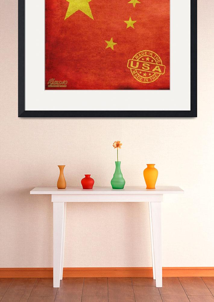 """""""China Flag Made In The USA&quot  (2013) by RubinoFineArt"""