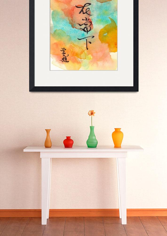 """""""Live The Moment - Chinese calligraphy&quot  (2015) by oystudio"""