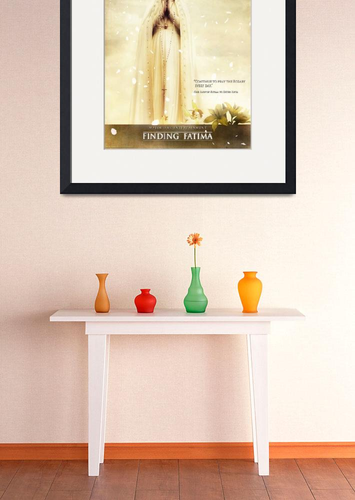 """""""Our Lady of Fatima""""  (2011) by MajorOakPrints"""