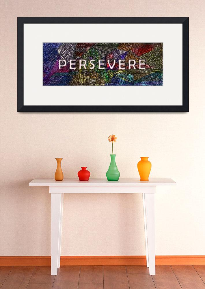 """""""persevere&quot  (2009) by DCLWolf"""