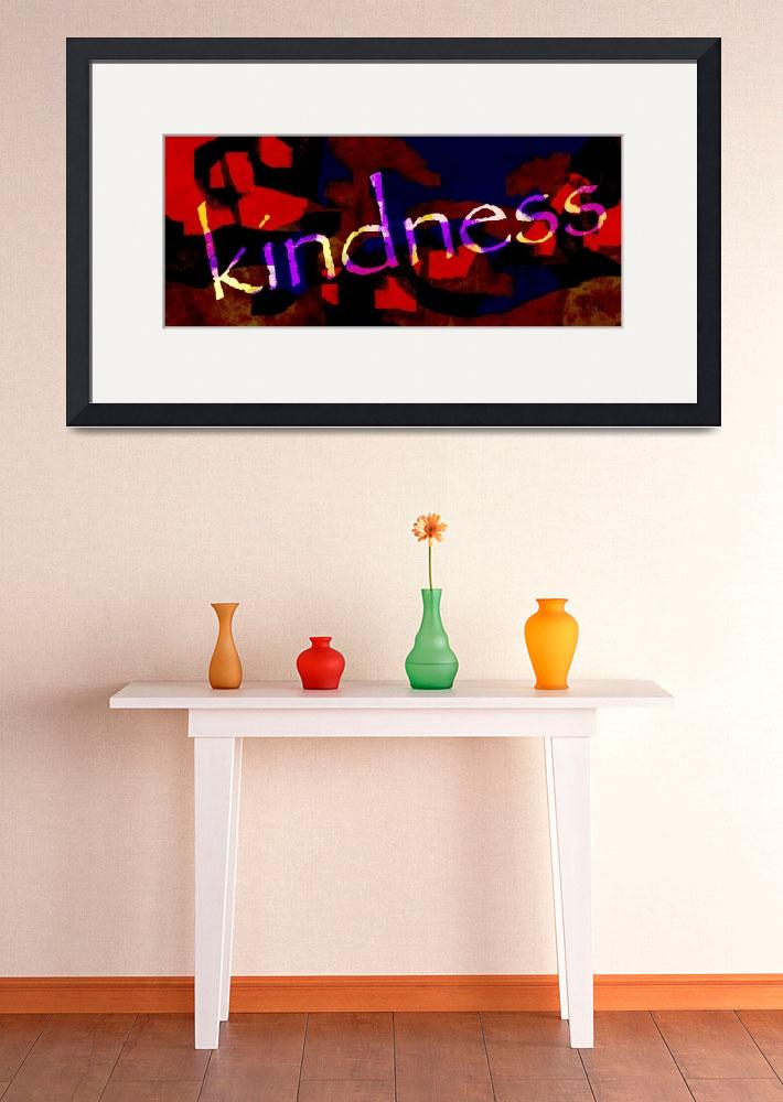 """Kindness 1&quot  (2013) by ruthking"