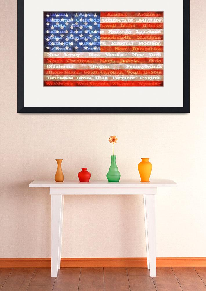 """""""American Flag with States&quot  (2012) by Michelle1991"""