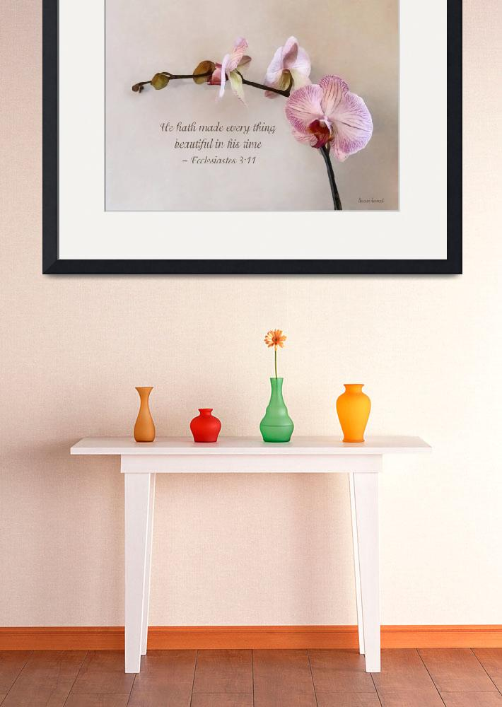 """""""Ecclesiastes 3:11 He Hath Made Everything Beautifu&quot  by susansartgallery"""