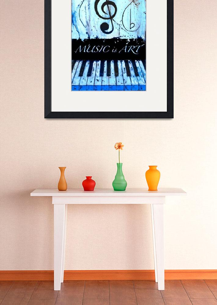 """""""MUSIC is ART Blue&quot  by waynecantrell"""