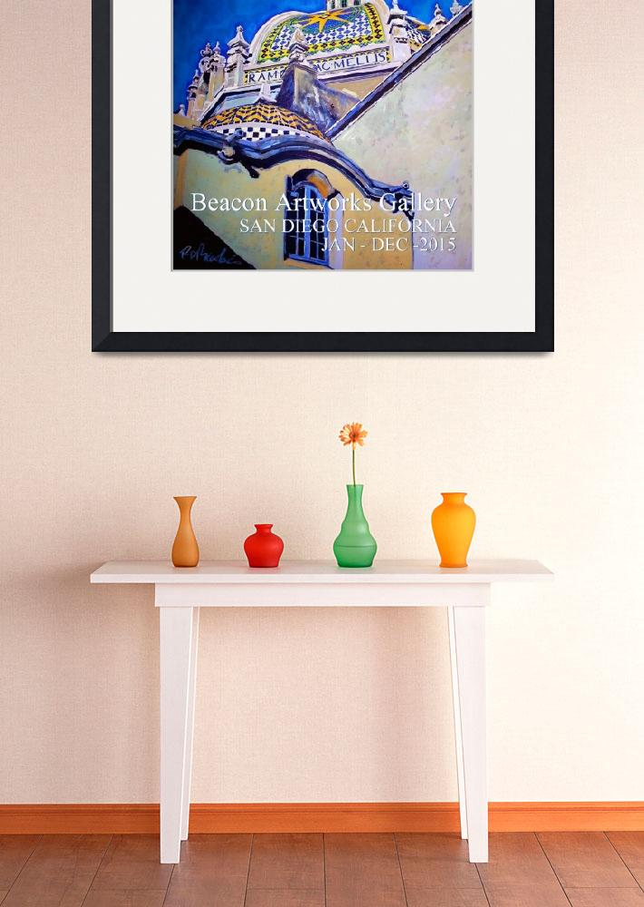 """""""Balboa Park Paintings Poster&quot  (2014) by RDRiccoboni"""