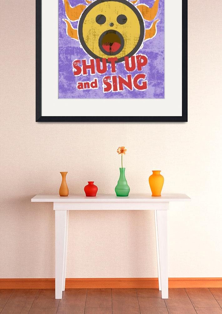 """Shut Up and Sing""  (2010) by maryostudio"