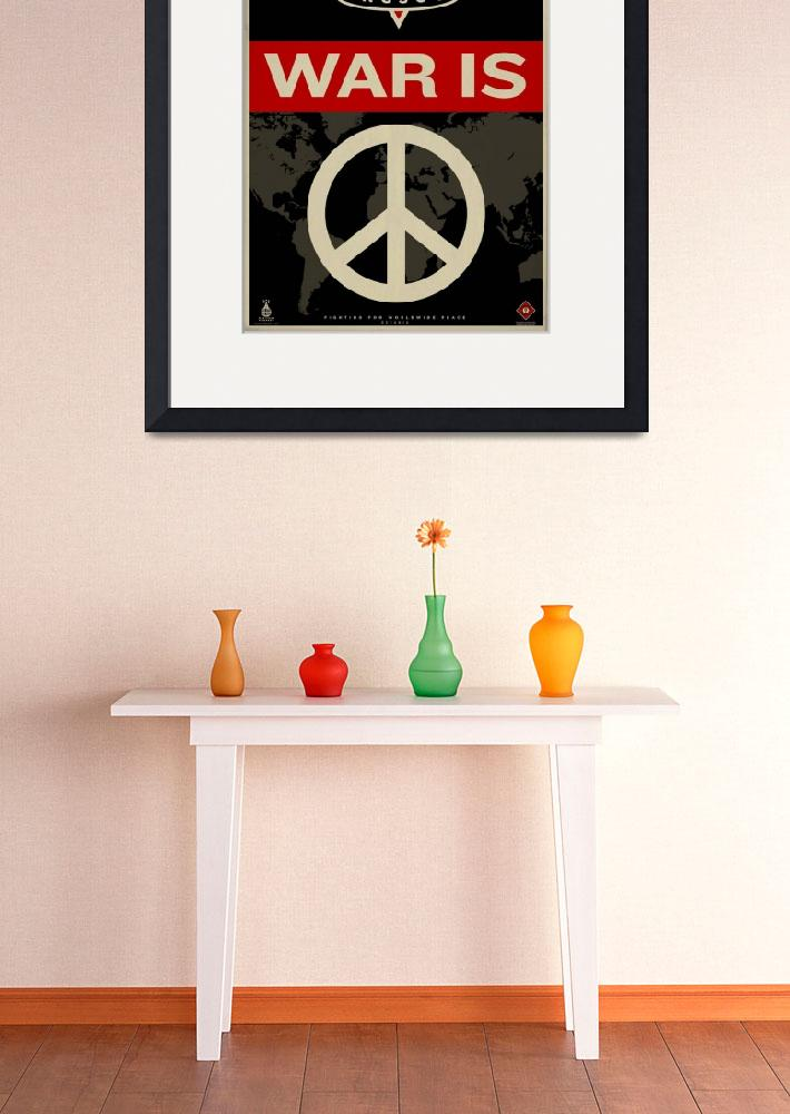 """""""War Is Peace&quot  (2010) by libertymaniacs"""