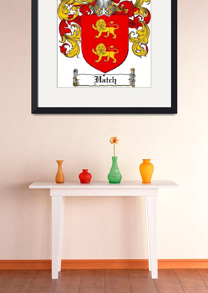 """""""HATCH FAMILY CREST - COAT OF ARMS&quot  by coatofarms"""