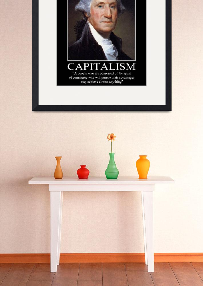 """Capitalism&quot  (2012) by thefederalistpapers"