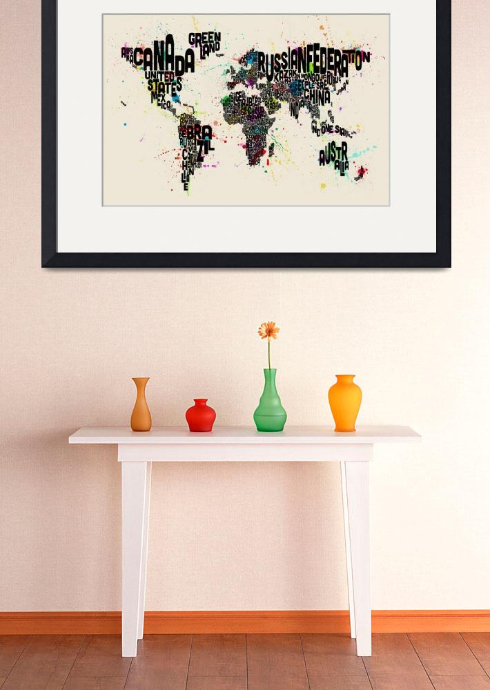 """Paint Splashes Text Map of the World&quot  by ModernArtPrints"