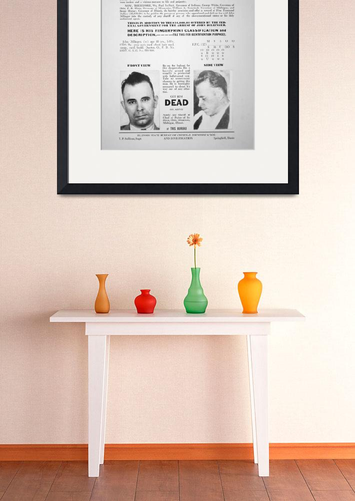 """Reward Poster for John Dillinger&quot  by fineartmasters"