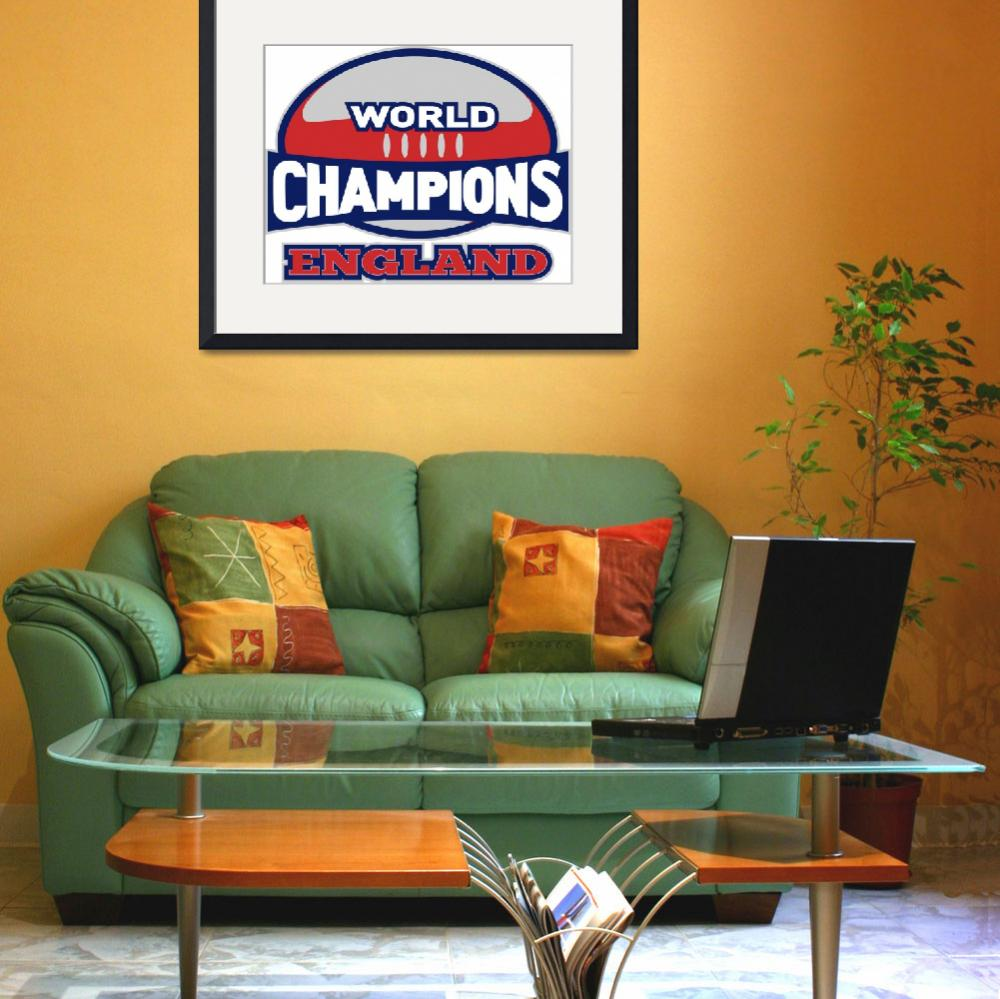 """""""rugby ball world champions England&quot  (2013) by patrimonio"""