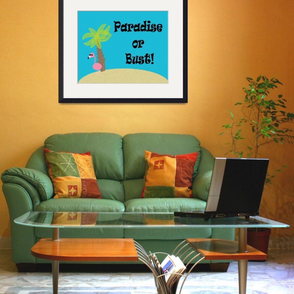 """""""Flamingo Paradise or Bust&quot  (2013) by ValeriesGallery"""