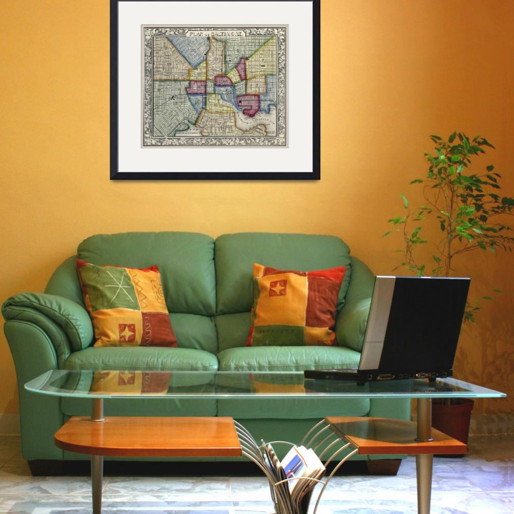 """""""Plan Of Baltimore Antique Map 1863""""  (2019) by WilshireImages"""