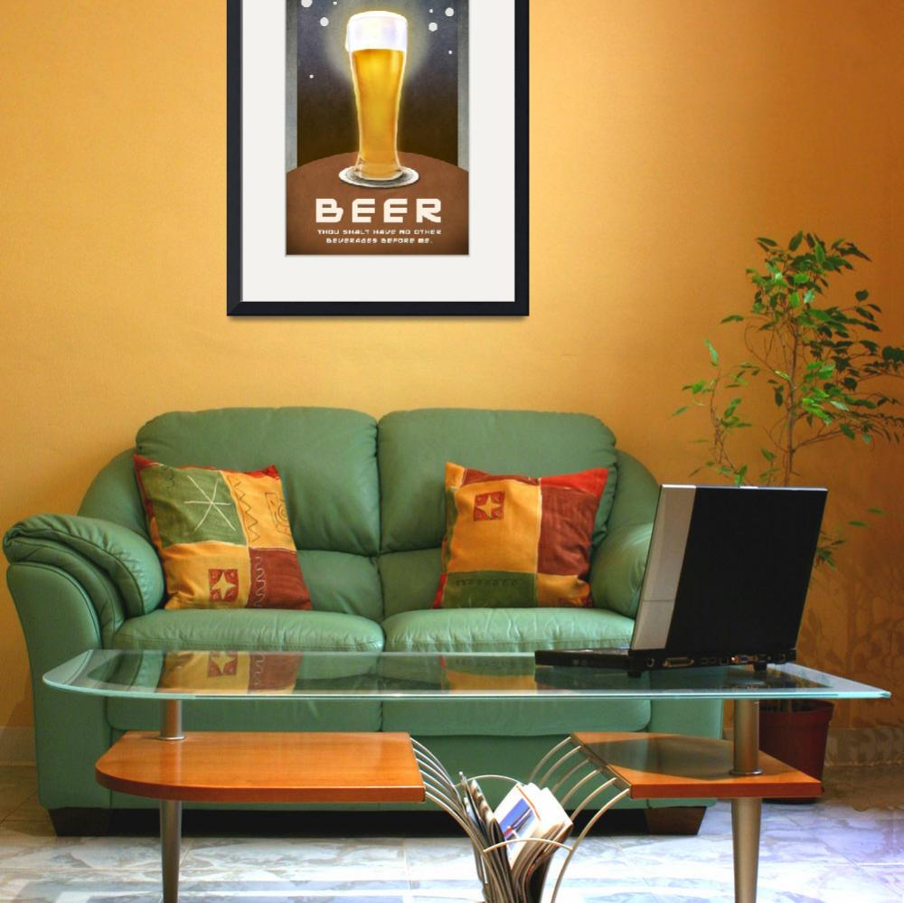 """beer -- no beverages before ME poster&quot  (2012) by rchristophervest"