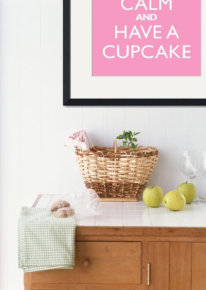 """""""Keep Calm and have a cupcake PINK""""  by cjprints"""