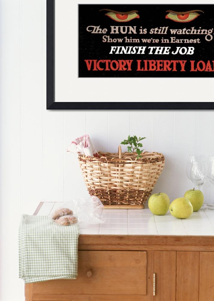 """""""The Hun Is Watching Victory Liberty Loan&quot  by oldies"""