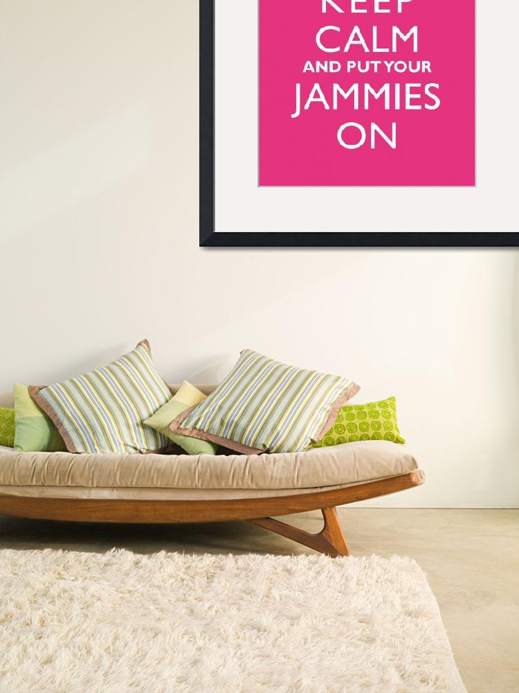 """Keep Calm and Put Your Jammies On 11x14&quot  by cjprints"