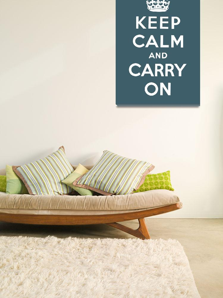 """""""Blue Keep Calm And Carry On 8&quot  by oldies"""