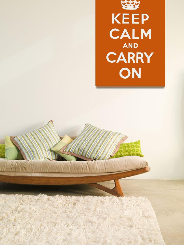 """Orange Keep Calm And Carry On&quot  by oldies"