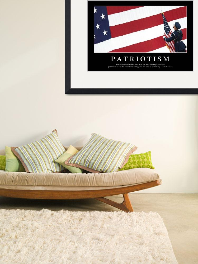 """""""Patriotism: Inspirational Quote and Motivational P""""  by stocktrekimages"""