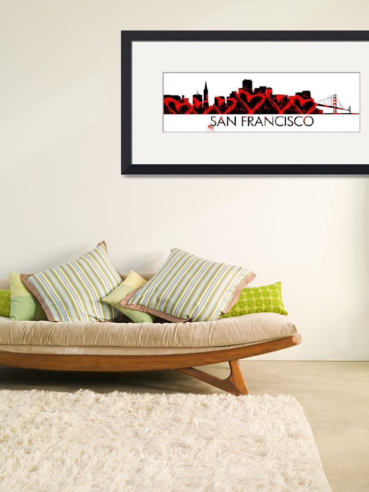 """I Left My Heart In San Francisco&quot  by WrightFineArt"
