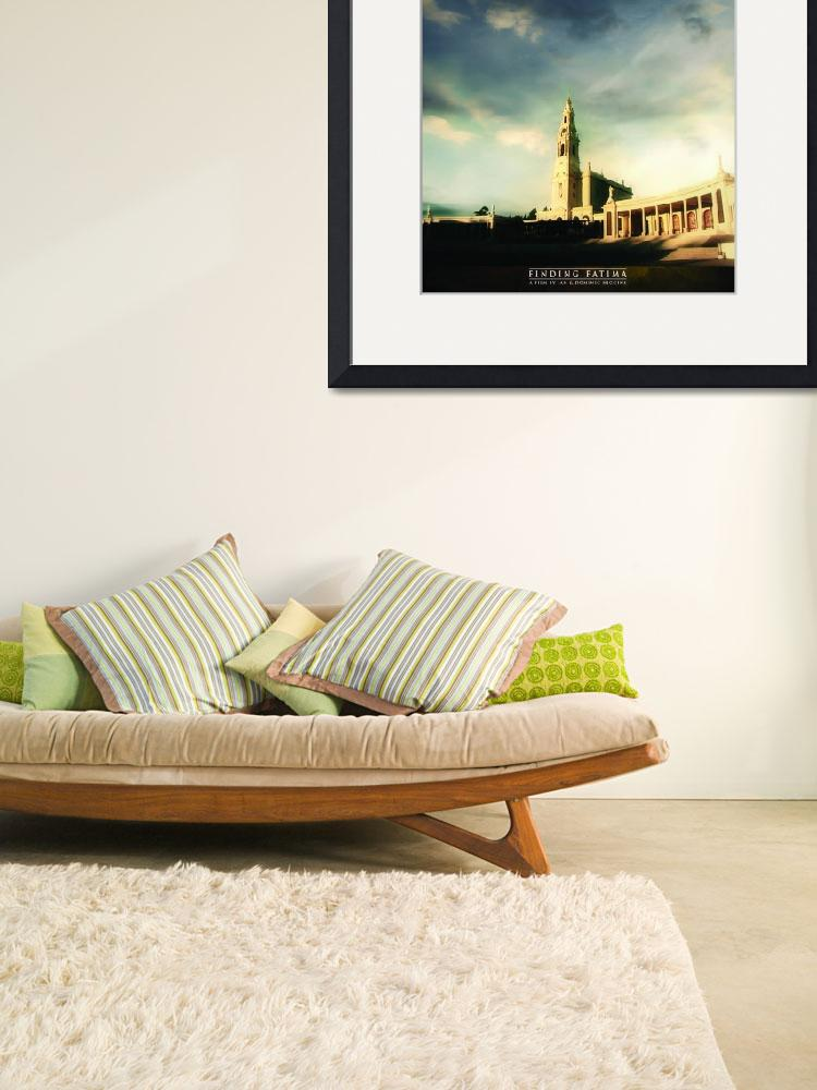 """""""Fatima Basilica with quote&quot  (2011) by MajorOakPrints"""